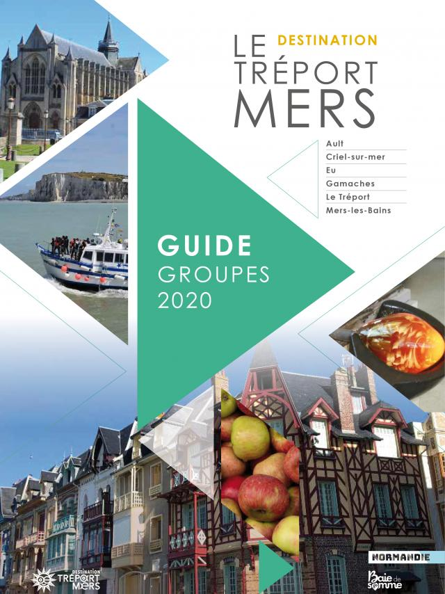 Guide Groupes Destination Letreport Mers 2020